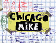 Chicago Mike - The Movie